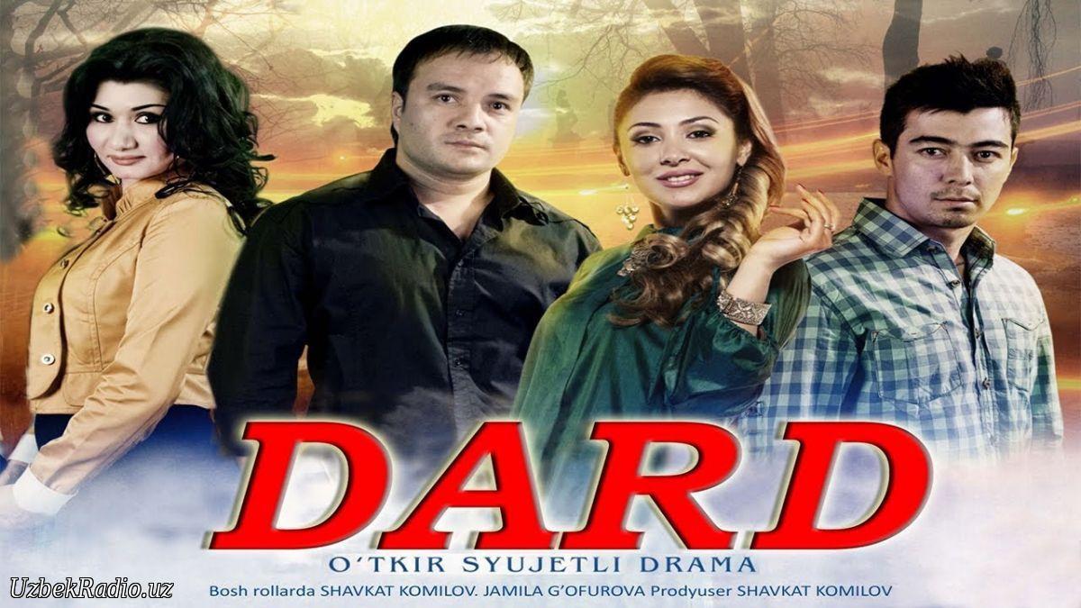 Dard / u0414u0430u0440u0434 (Yangi Uzbek kino 2014) .